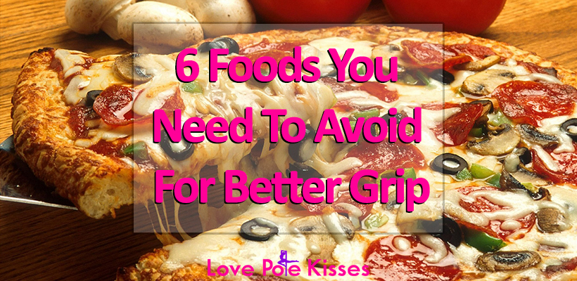 6 Foods To Avoid For Better Pole Grip