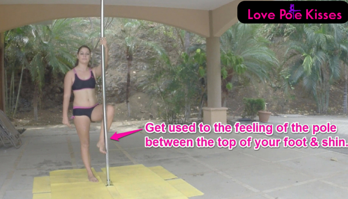 Get used to the feeling of the pole between the foot and shin.
