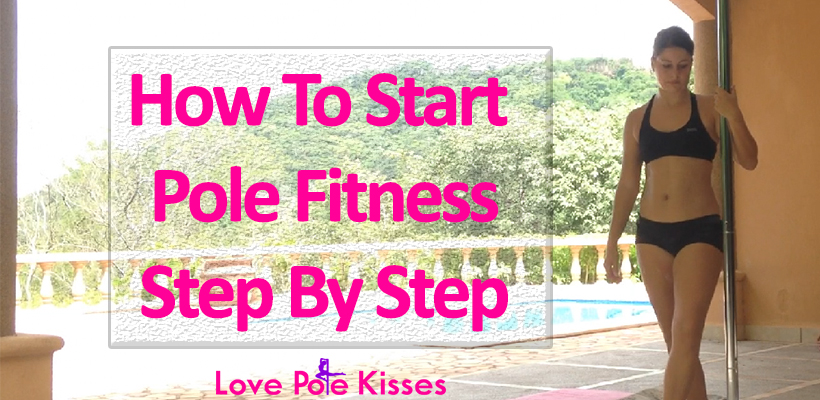 How to start pole fitness step by step