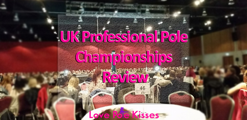 UK Professional Pole Championships Review