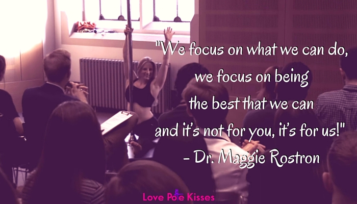"""We focus on what we can do, we focus on being the best that we can and it's not for you, it's for us!"" - Dr. Maggie Rostron"
