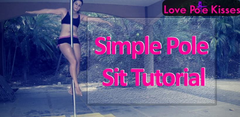 Simple pole sit tutorial
