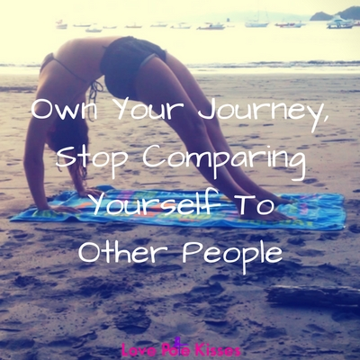 Don't compare yourself to other people