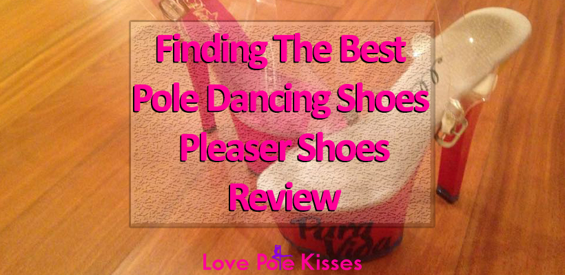 The best pole dancing shoes, pleasers review