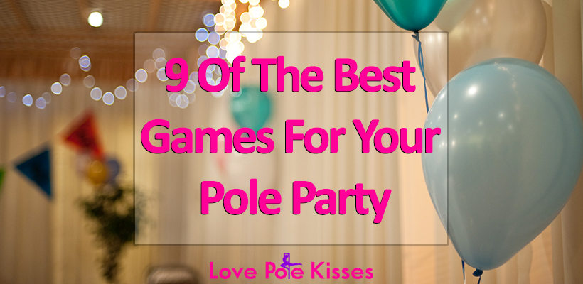 Best Pole Party Games