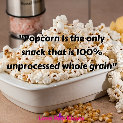 Popcorn is a healthy 100% whole grain snack
