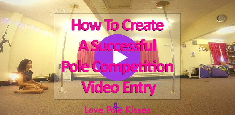 How To Create A Successful Pole Competition Video Entry